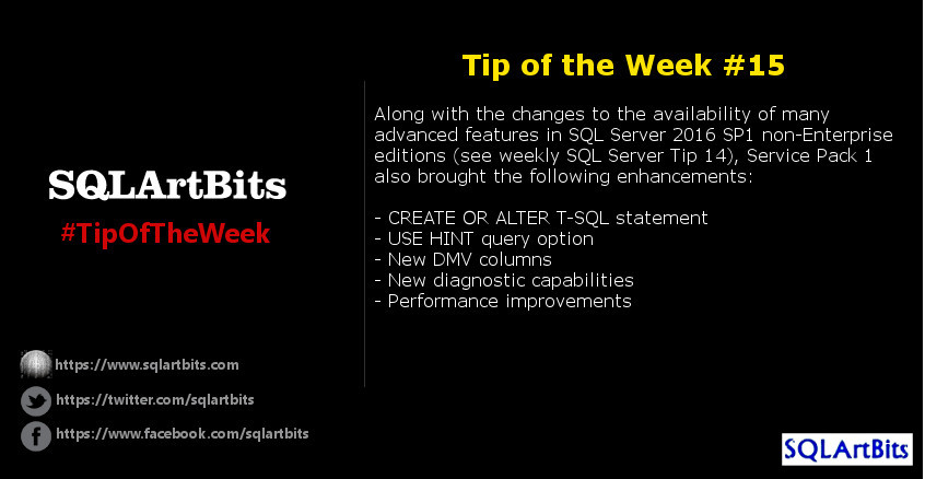 Weekly SQL Server Tip 15 by SQLArtBits