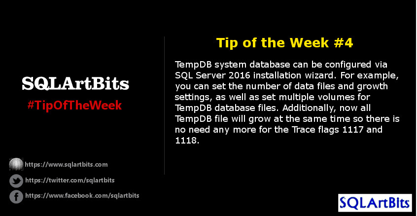 Weekly SQL Server Tip 4 by SQLArtBits